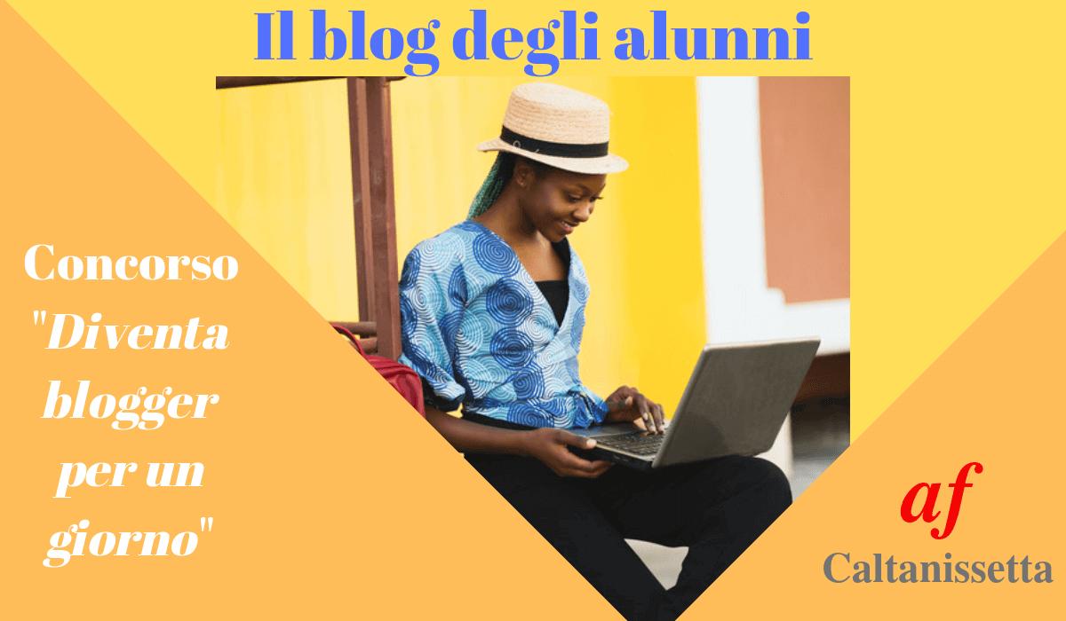 il blog degli alunni del Concorso Diventa Blogger per un giorno